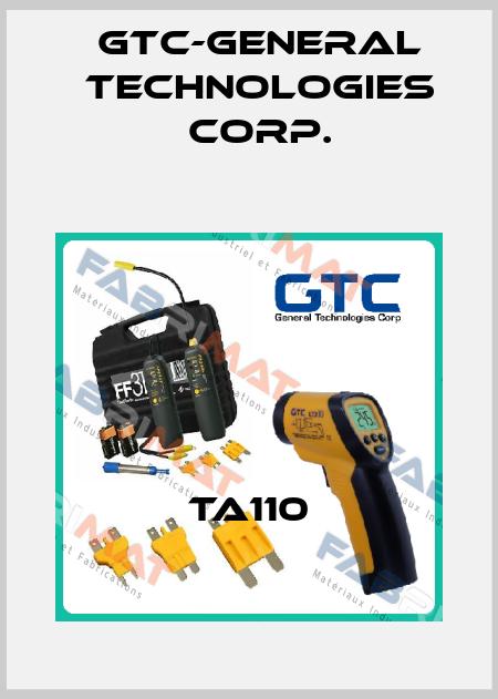 GTC-General Technologies Corp.- TA110   price