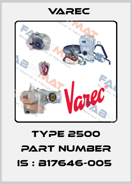 Varec-Type 2500 Part number is : B17646-005  price