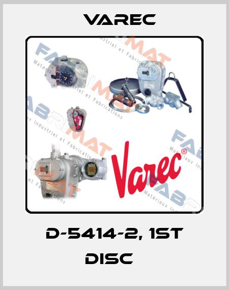 Varec-D-5414-2, 1ST DISC   price