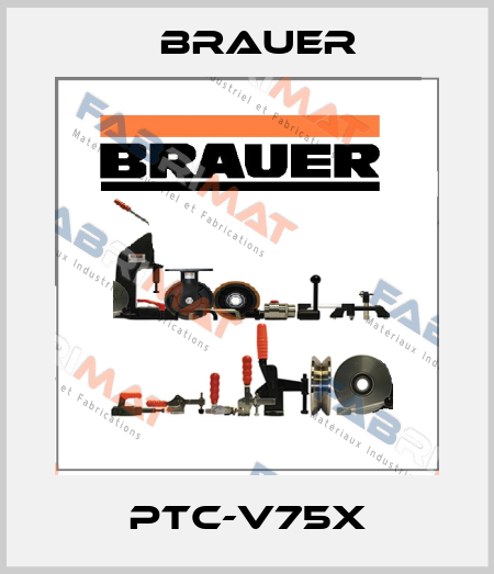 Brauer-PTC-V75X  price