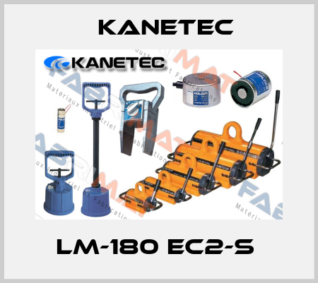 Kanetec-LM-180 EC2-S  price