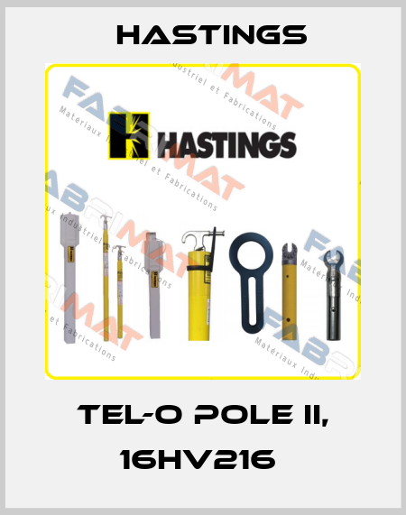 Hastings-TEL-O POLE II, 16HV216  price